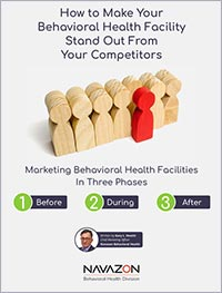 eBook. How to make your behavioral health facility stand out from your competitors.